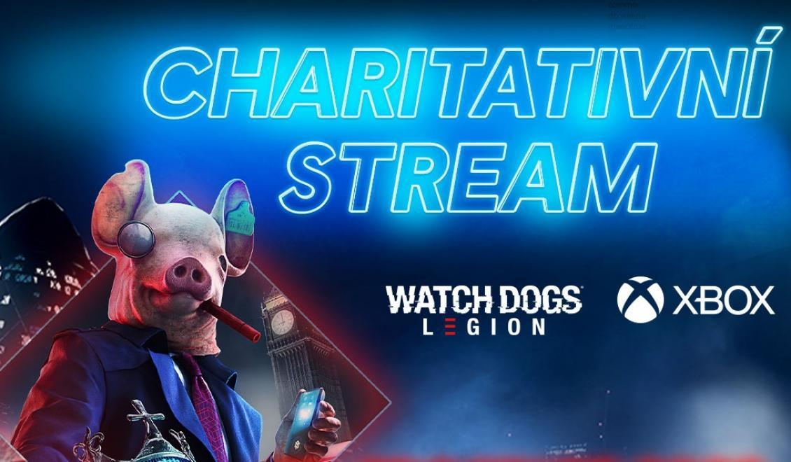 Charitativní stream s hrou Watch Dogs Legion a Xbox